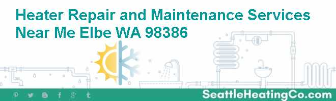 Heater Repair and Maintenance Services Near Me Elbe WA 98386