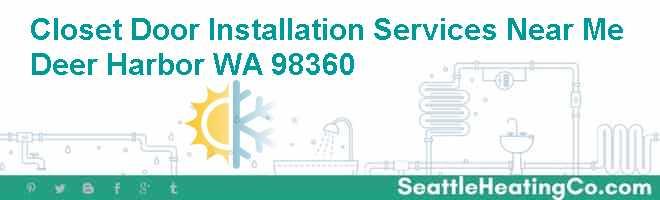 Closet Door Installation Services Near Me Deer Harbor WA 98360