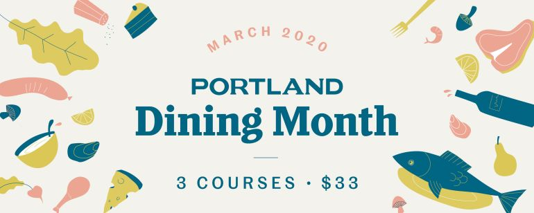 Portland Dining Month returns in March 2020 with 130+ restaurants serving three course meals at a set price.