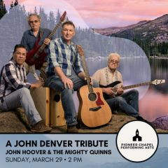 A John Denver Tribute by John Hoover and the Mighty Quinns