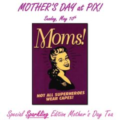 Special Sparkling Edition Mother's Day Tea