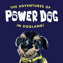 The Adventures of Power Dog in Dogland Podcast