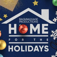 Bag&Baggage's Home for the Holidays