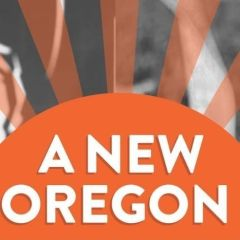 A New Oregon: Building Solidarity with Black and Indigenous Communities