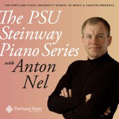 Portland State Steinway Piano Series featuring Anton Nel