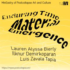Enduring Time | Material Emergence