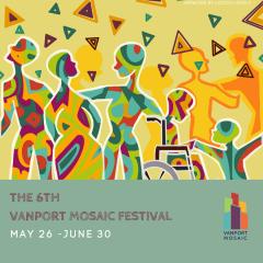 The 6th Vanport Mosaic Festival