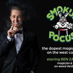 Smokus Pocus: A 420 Magic Show