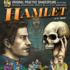 The Tragedy of Hamlet Presented by Original Practice Shakespeare Festival