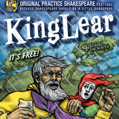 King Lear Presented by Original Practice Shakespeare Festival