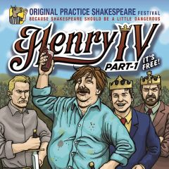 Henry IV, Part 1 Presented by Original Practice Shakespeare Festival