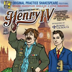 Henry IV, Part 2 Presented by Original Practice Shakespeare Festival