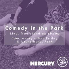 Comedy in the Park w/ Kickstand Comedy