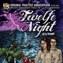 Twelfe Night Presented by Original Practice Shakespeare Festival