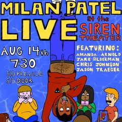 Milan Patel Live Comedy at the Siren Theater