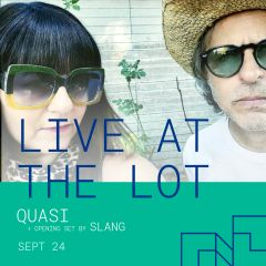 Live at The Lot: Quasi + Opening Set by Slang