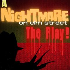 A Nightmare on Elm Street - The Play