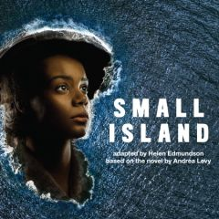 National Theatre Live - Small Island