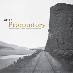 After Promontory: 150 Years of Transcontinental Railroading