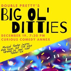 Big Ol' Ditties: Musical Improv, Drag Kings & Live Piano Karaoke