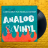 Analog & Vinyl Presented by Broadway Rose New Stage
