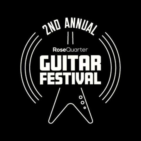 Rose Quarter Guitar Festival