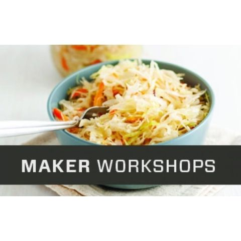 Maker Workshops: Fermentation And Your Microbiome
