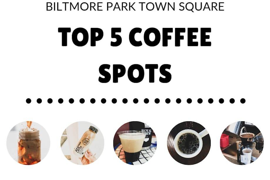 Biltmore Park Town Square Top 5 Coffee Spots