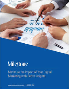 Maximize the Impact of Your Digital Marketing with Better Insights