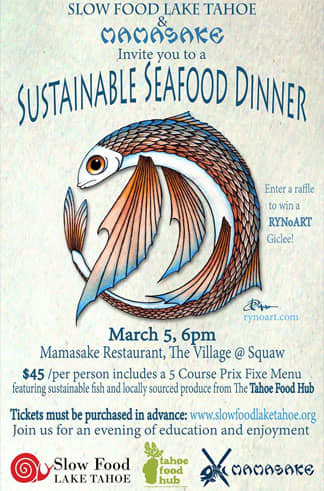 Slow Food Lake Tahoe & Mamasake Seafood Dinner