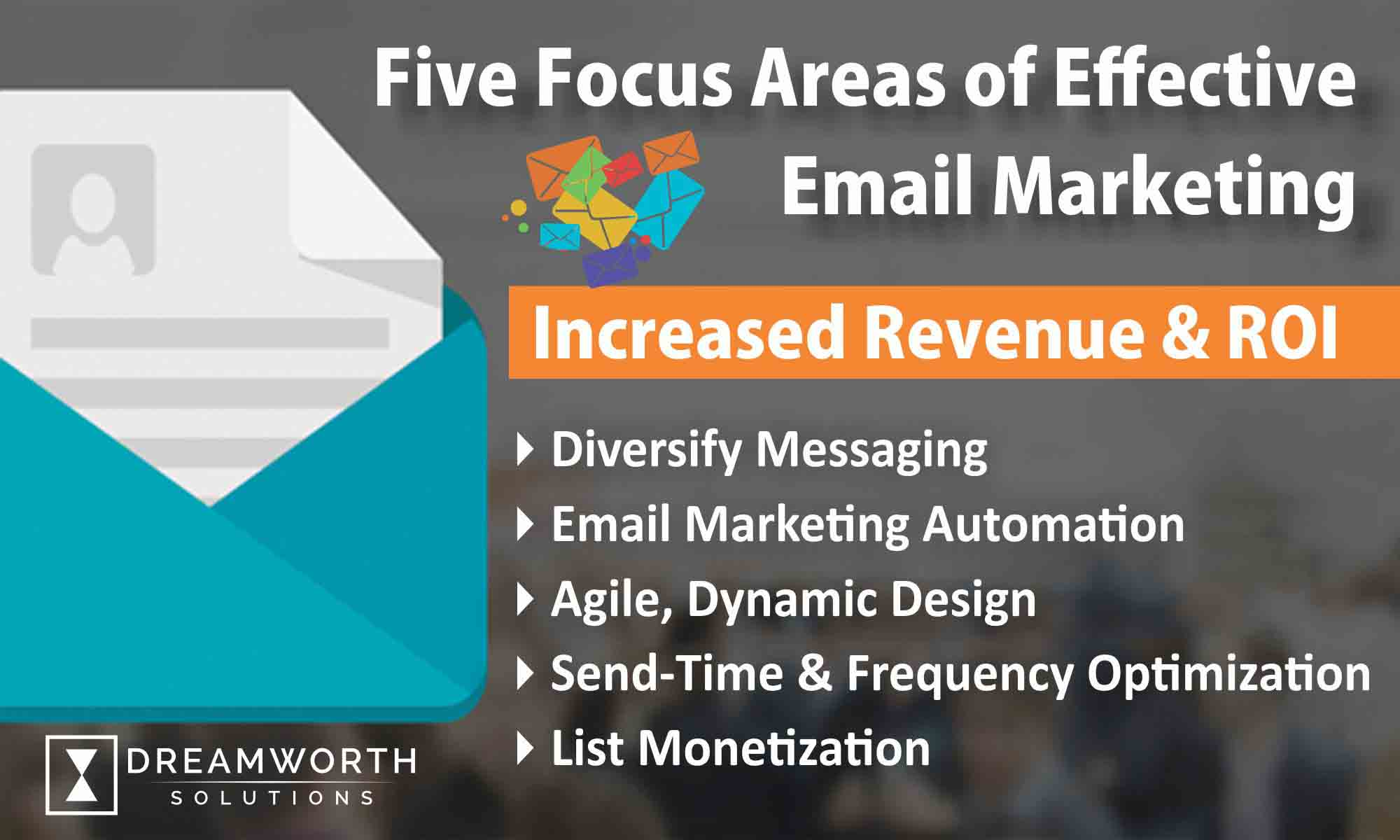 Dreamworth solutions provides effective email marketing to its clients