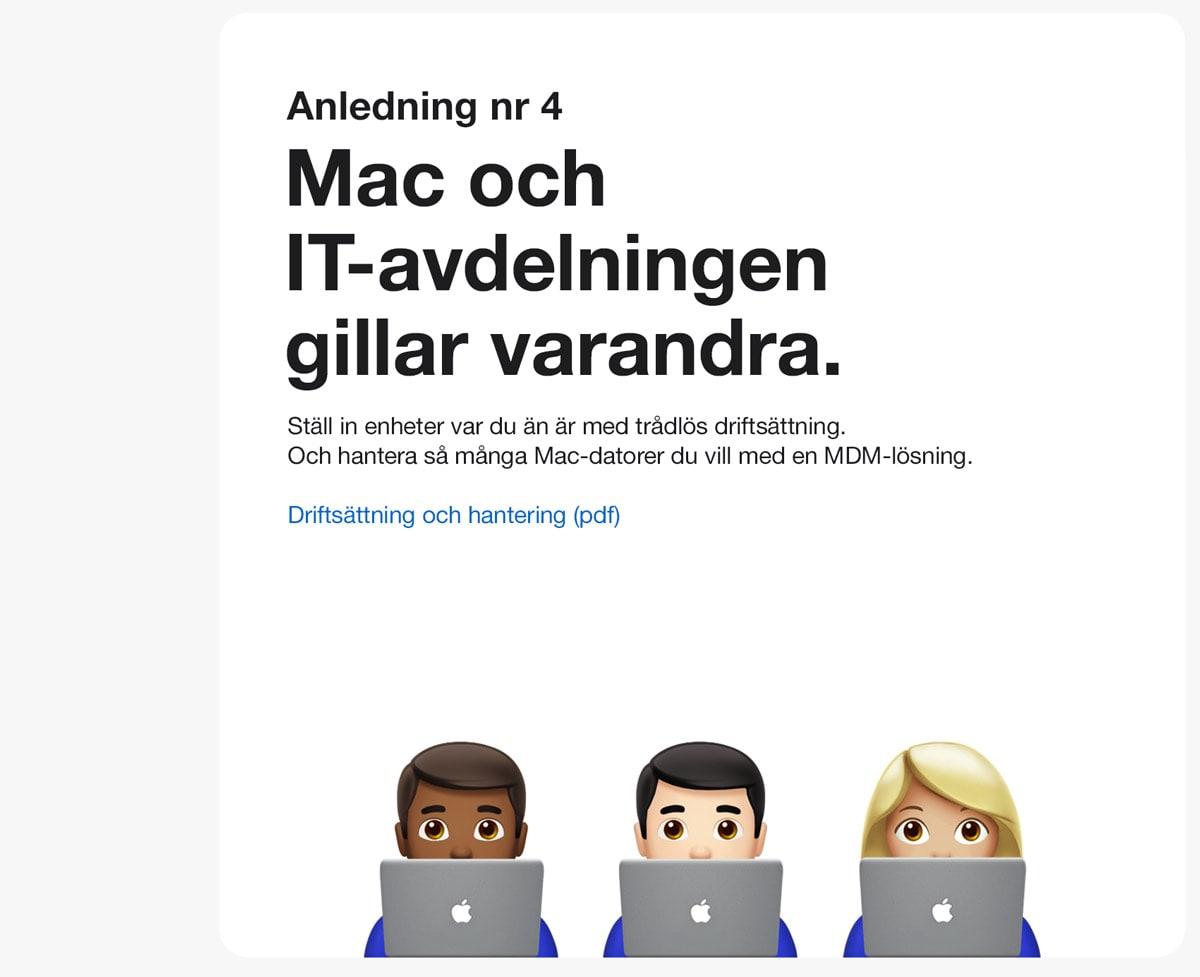 Anledning 4. Mac och IT-avdelningen gillar varandra. Ställ in enheter var du än är med driftsättning. Och hantera så många Mac-datorer du vill med en MDM-lösning.