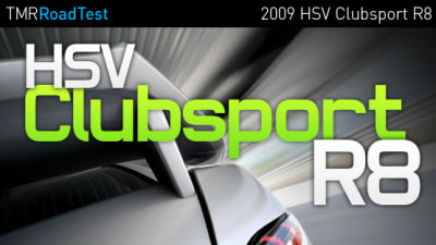 2009 HSV Clubsport R8 Road Test Review