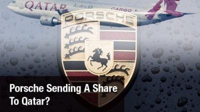 Porsche In Advanced Talks With Qatar For Company Share