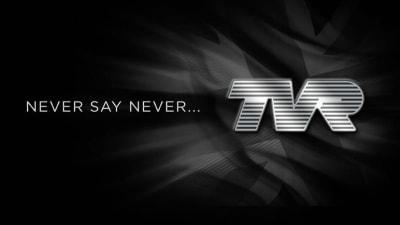 TVR Set For A(nother) Return?