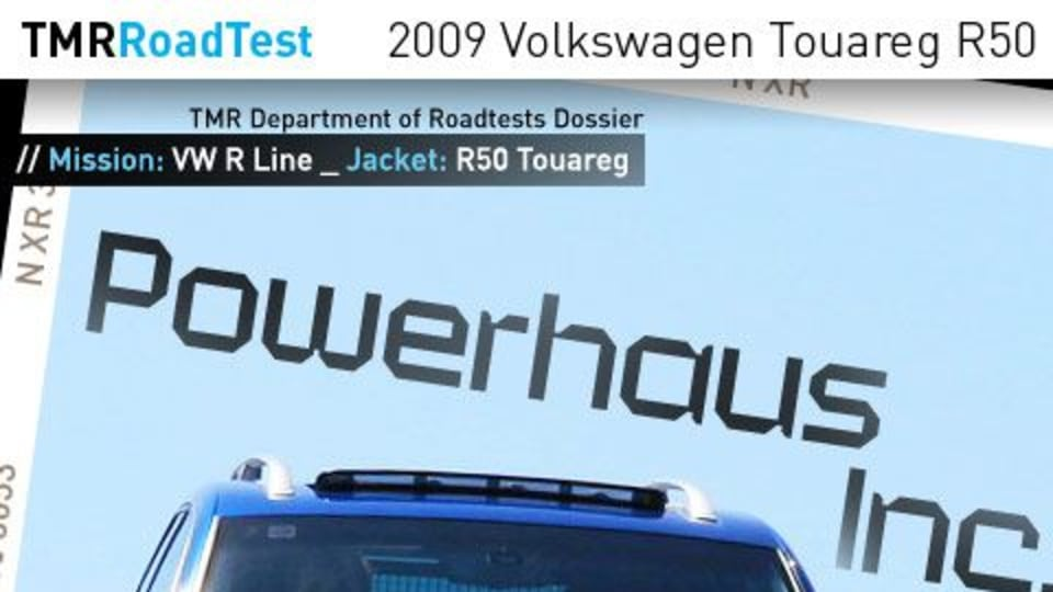2009 Volkswagen Touareg R50 Road Test Review