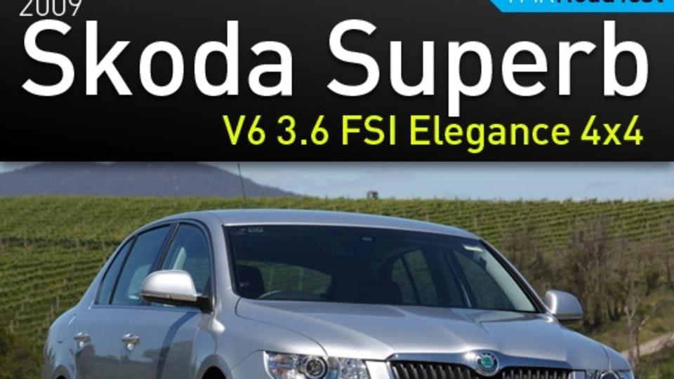 2009 Skoda Superb V6 3.6 FSI Elegance 4×4 Road Test Review