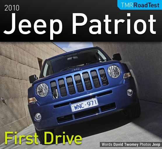2010 Jeep Patriot First Drive Review