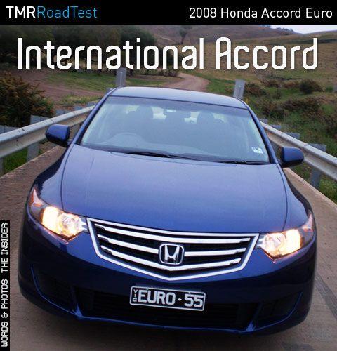 2008 Honda Accord Euro Road Test Review