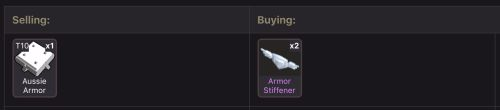 Selling T10 Armor for 2 Stiffs