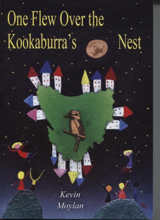 ONE FLEW OVER THE KOOKABURRA'S NEST