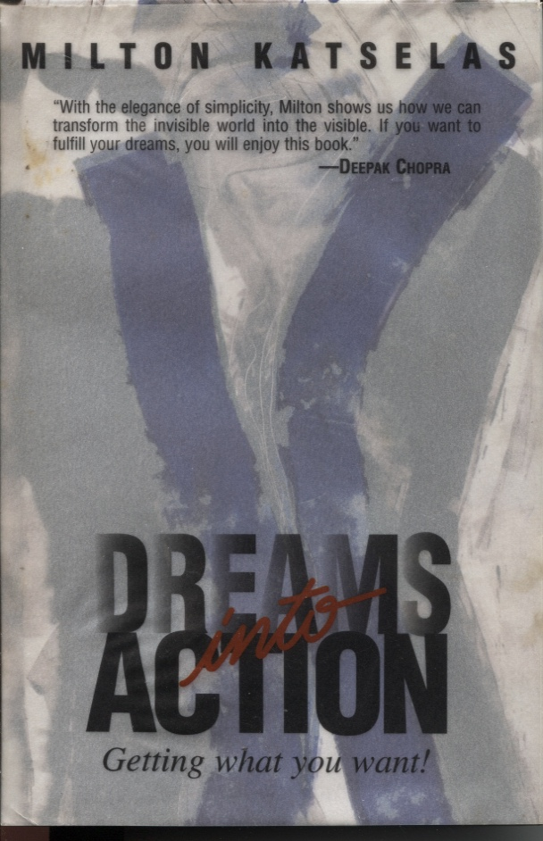 Image for DREAMS INTO ACTION : GETTING WHAT YOU WANT!