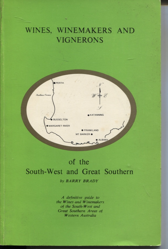 Image for WINES, WINEMAKERS AND VIGNERONS OF THE SOUTH-WEST AND GREAT SOUTHERN AREAS OF WESTERN AUSTRALIA