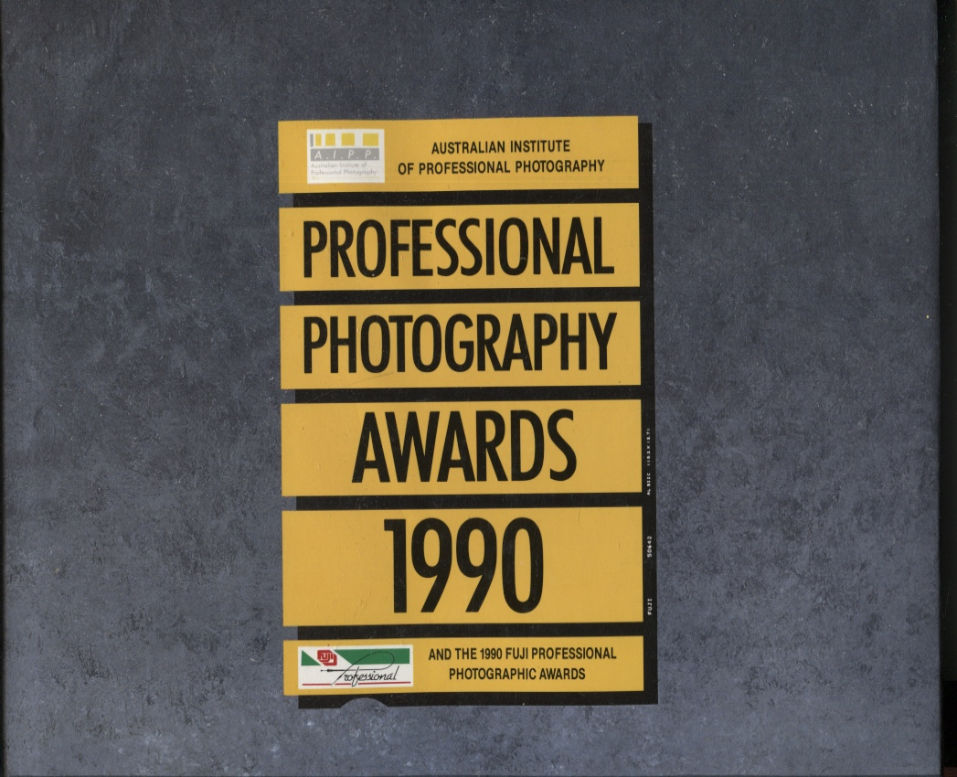 Image for Professional Photography Awards 1990 : Australian Institute of Professional Photography