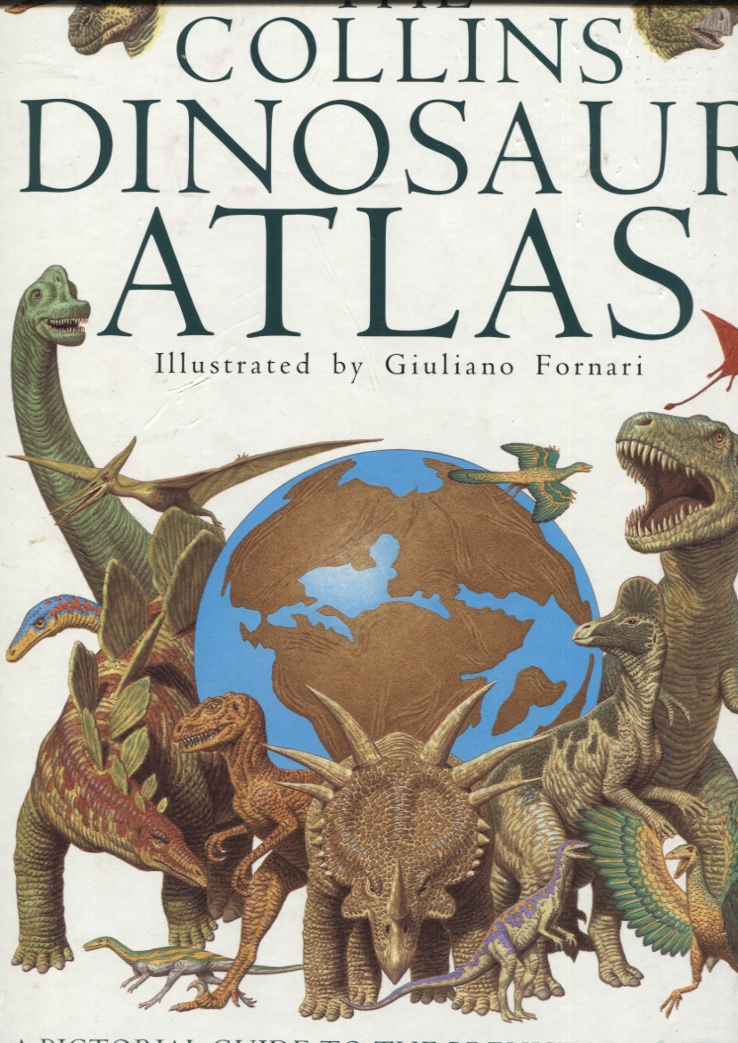 Image for THE COLLINS DINOSAUR ATLAS