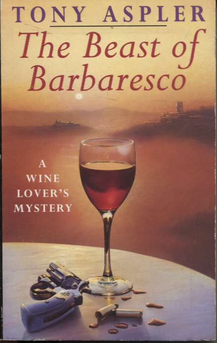 Image for The Beast Of Barbaresco A Wine Lover's Mystery
