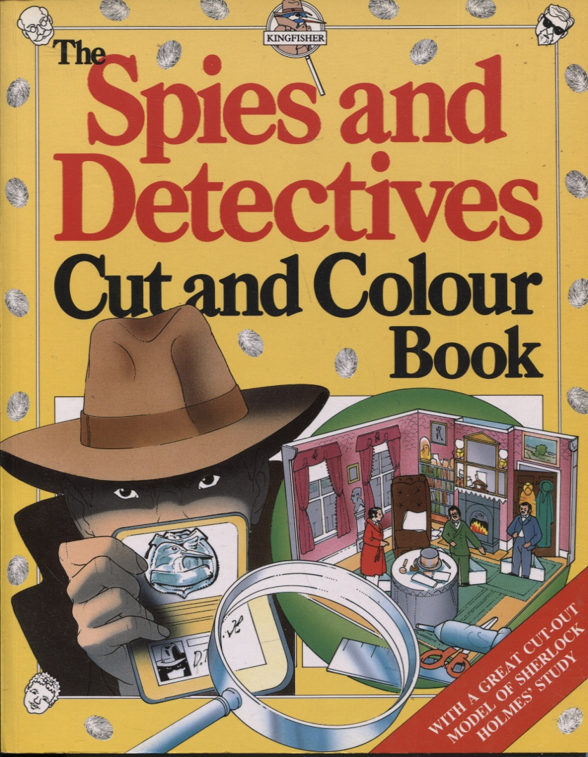 Image for The Spies And Detectives Cut And Colour Book   (cut & Colour Books)