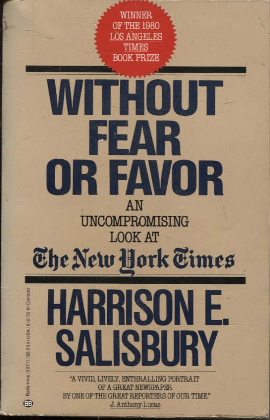 Image for WITHOUT FEAR OR FAVOR: AN UNCOMPROMISING LOOK AT THE NEW YORK TIMES