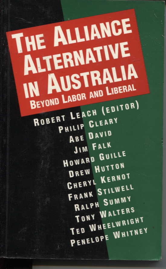 Image for THE ALLIANCE ALTERNATIVE IN AUSTRALIA: BEYOND LABOR AND LIBERAL