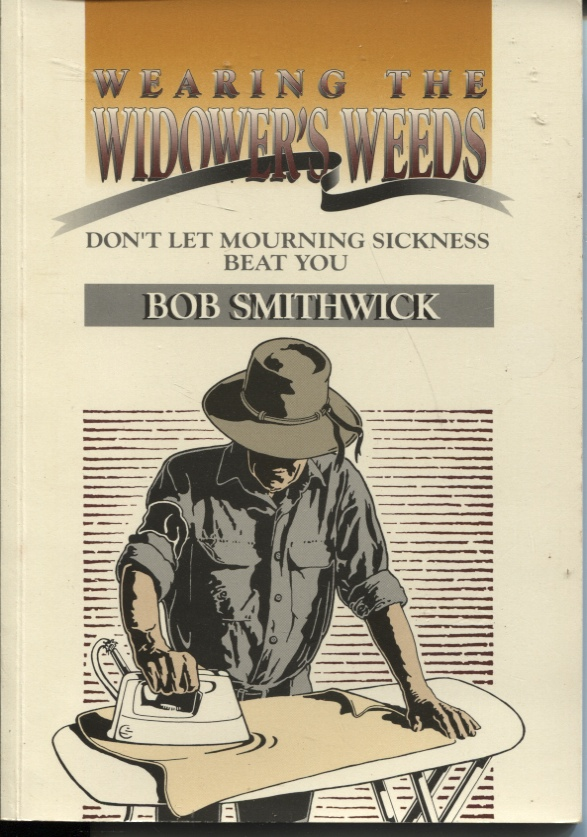 Image for WEARING THE WIDOWER'S WEEDS Don't Let Mourning Sickness Beat You